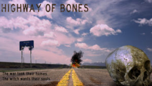 Highway of Bones